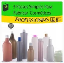 3 passos e 70 fórmulas para fabricar cosméticos