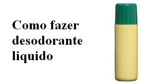 Formula do desodorante liquido