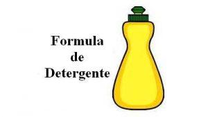 Formula de Detergente liquido Lava louças