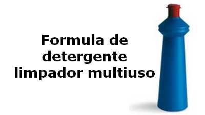 Como fazer limpador Multiuso - Formula de detergente
