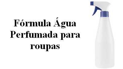 Formula de água perfumada para roupas