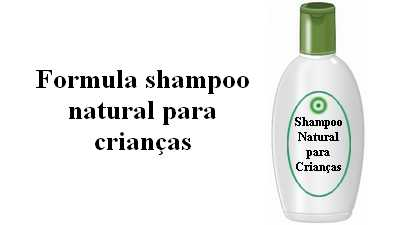 Formula de Shampoo natural para crianças